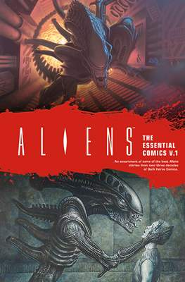 Aliens: The Essential Comics (Softcover) #1