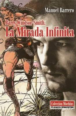 Barry Windsor-Smith. La Mirada Infinita