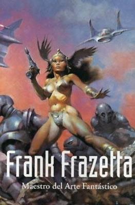 Frank Frazetta. Maestro del arte fantástico
