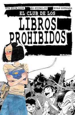 El Club de Los Libros Prohibidos (Rústica 220 pp)