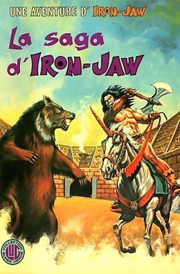 La saga d'Iron-Jaw