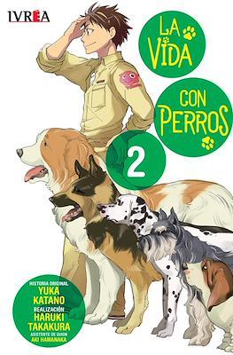 La Vida con Perros (Rústica) #2