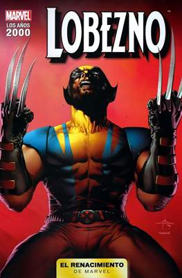 El renacimiento de Marvel - Los años 2000 #9