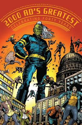 2000 AD's Greatest. Celebrating Forty Years
