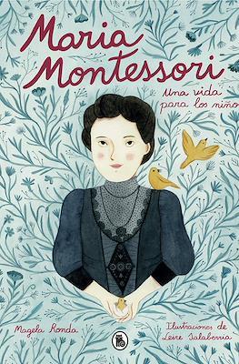 María Montessori. Una vida para los niños (Cartoné 128 pp) #