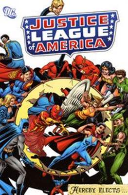 Justice League of America: Hereby Elects