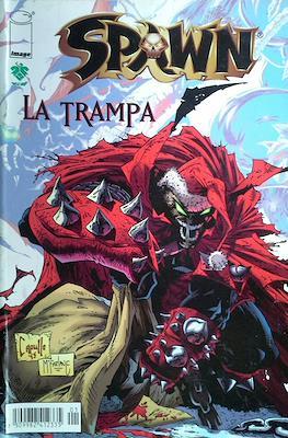 Spawn. La Trampa