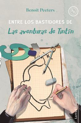 Entre los bastidores de Las aventuras de Tintín (Rústica 96 pp)