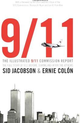 9/11. The Illustrated 9/11 Commission Report