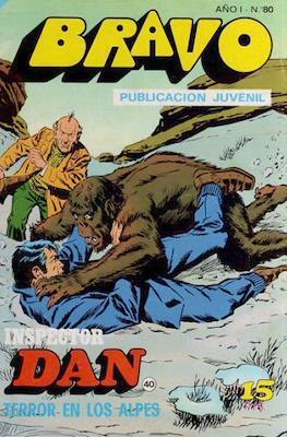 Bravo (El Cachorro e Inspector Dan) (Grapa) #80