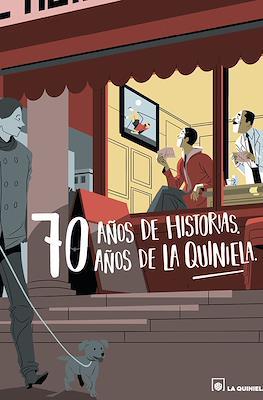 70 años de historias. 70 años de la Quiniela