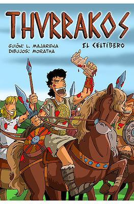 Thurrakos, el celtíbero