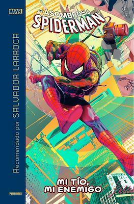 Marvel Recomendado por Salvador Larroca El Asombroso Spiderman: Mi tío, mi enemigo (Cartoné 112 pp) #
