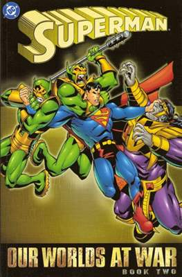 Superman: Our Worlds at War (Softcover 264 pp) #2