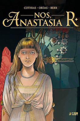 Nos, Anastasia R.