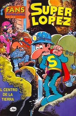 Fans Super López (Rústica) #10