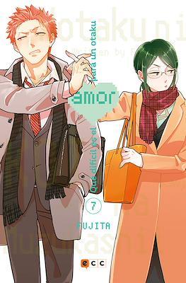Qué difícil es el amor para un otaku (Rústica) #7