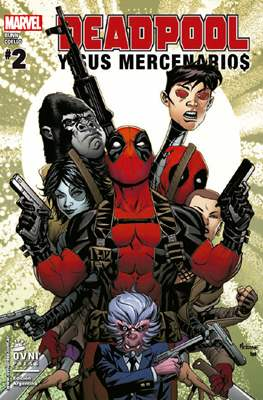 Deadpool y sus Mercenarios Vol. 2 (Rústica) #2