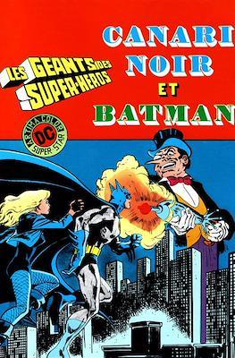 Les Géants des Super-Héros (Broché. 64 pp) #1