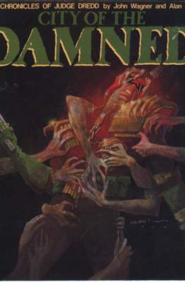 The Chronicles of Judge Dredd: City of the Damned