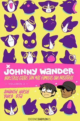 Nuestros gatos son más famosos que nosotros - Recopilatorio de Johnny Wander (Rústica) #2