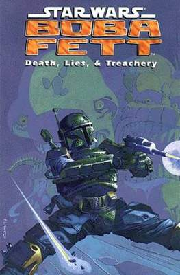 Star Wars: Boba Fett - Death, Lies, & Treachery