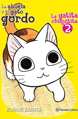 La abuela y su gato gordo: La gatita chiquitita #2