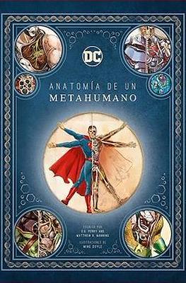 Anatomía de un Metahumano