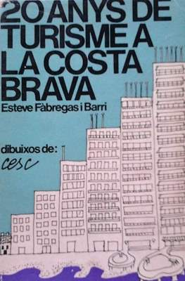 20 anys de turisme a la Costa Brava