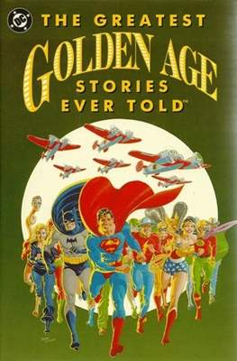 The Greatest Golden Age Stories Ever Told