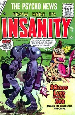 Eh!/From Here to Insanity/Crazy, Man, Crazy/This Magazine is Crazy #11