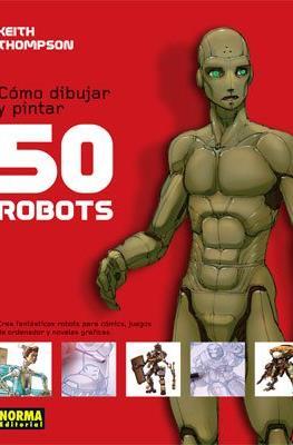 Cómo dibujar y pintar 50 robots
