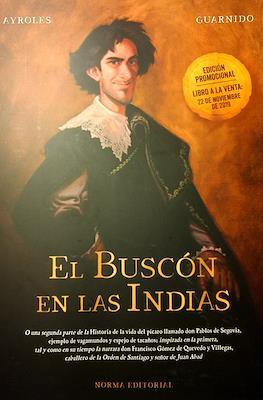 El Buscón en las Indias (Edición promocional. Rústica) #
