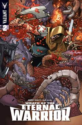 Wrath of the Eternal Warrior (Comic Book) #2
