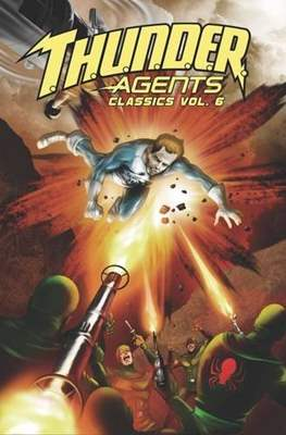 T.H.U.N.D.E.R. Agents Classics (Softcover) #6