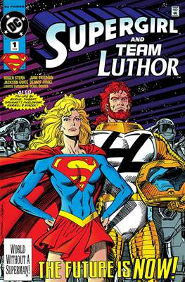 Supergirl and Team Luthor