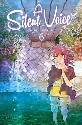 A Silent Voice (Rústica) #6
