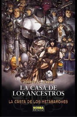 La Casta De Los Metabarones: La Casa De Los Ancestros