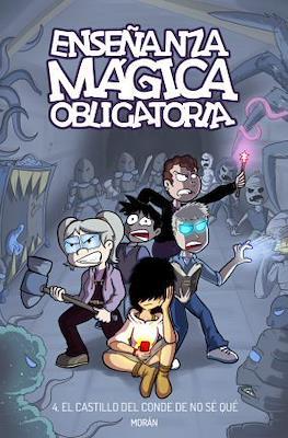 Enseñanza Mágica Obligatoria (Rústica 76 pp) #4