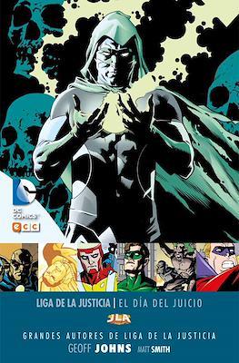 Grandes Autores de Liga de la Justicia: Geoff Johns - El dia del juicio