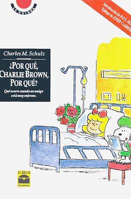 ¿Por qué, Charlie Brown, por qué? Qué ocurre cuando un amigo está muy enfermo