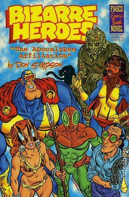 Bizarre Heroes: The Apocalypse Affiliation