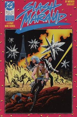 Slash Maraud Vol 1: (1987-1988) (Comic-book.) #6