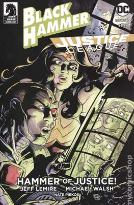 Black Hammer / Justice League: Hammer of Justice (Variant Cover) (Comic Book) #3