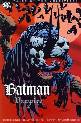 Tales of the Multiverse - Batman: Vampire
