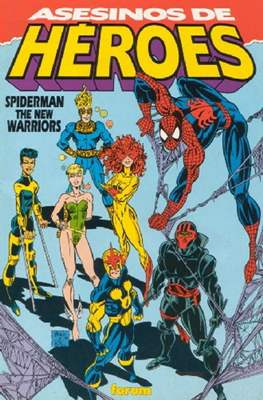 Spiderman / The New Warriors: Asesinos de Héroes (1993)