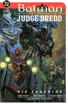 Batman / Judge Dredd: Die Laughing #1
