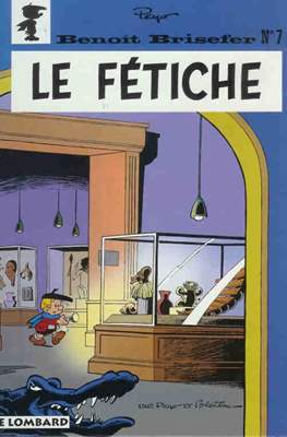 Benoît Brisefer (Cartoné) #7