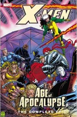 X-Men: The Complete Age of Apocalypse Epic #3