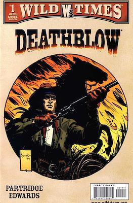 Deathblow: Wild times